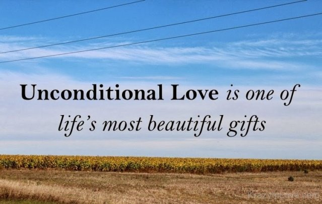 Unconditional-Love-Is-One-Of-Lifes-Most-Beautiful-Gifts